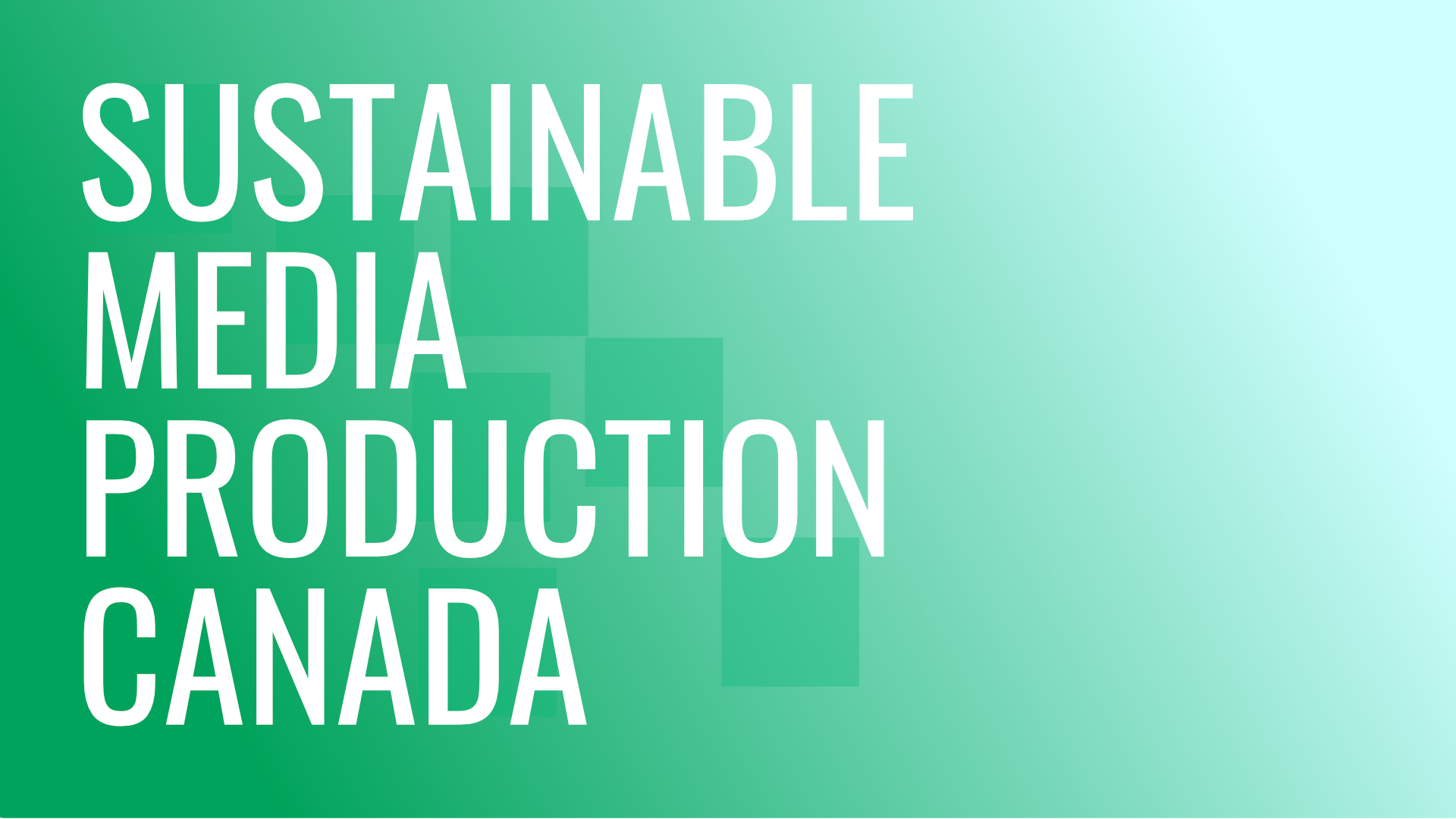 Sustainable Media Production Canada